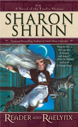 Reader and Raelynx (Twelve Houses) - Sharon Shinn