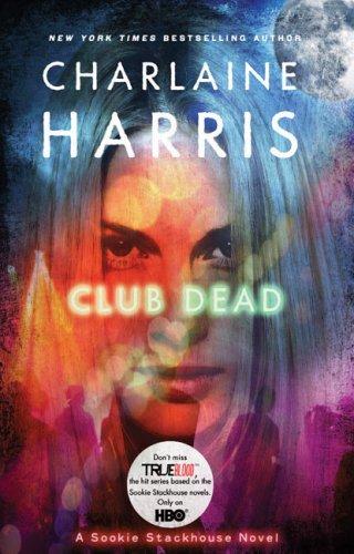 Club Dead A Sookie Stackhouse Novel True Blood