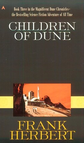 Children of Dune (Dune Chronicles, Book 3) - Frank Herbert