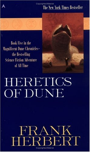 Heretics of Dune (Dune Chronicles, Book 5) - Frank Herbert