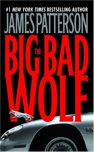 The Big Bad Wolf (Alex Cross) - James Patterson