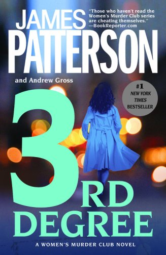 3rd Degree (The Women's Murder Club) - James Patterson