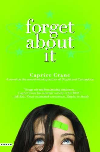 Forget About It - Caprice Crane