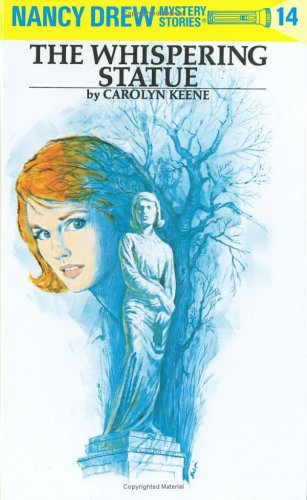 The Whispering Statue (Nancy Drew, Book 14) - Carolyn Keene