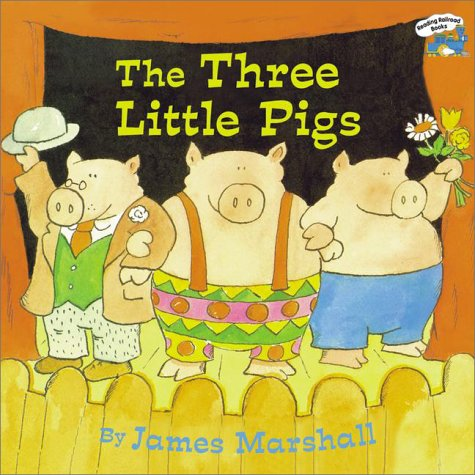 The Three Little Pigs (Reading Railroad Books) - James Marshall