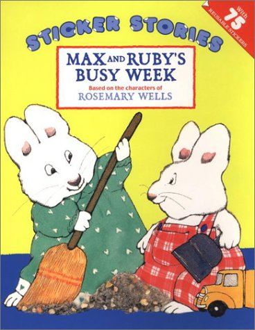 Max and Ruby's Busy Week - Rosemary Wells