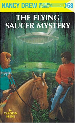Nancy Drew 58: The Flying Saucer Mystery - Carolyn Keene