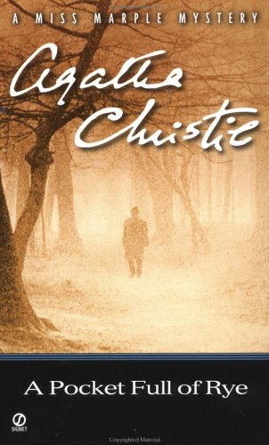 A Pocket Full of Rye (Miss Marple Mysteries) - Agatha Christie