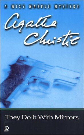 They Do It With Mirrors (Miss Marple Mysteries) - Agatha Christie