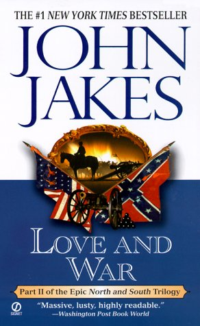 Love and War (North and South Trilogy) - John Jakes