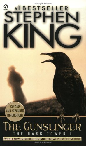 The Gunslinger (The Dark Tower, Book 1) - Stephen King