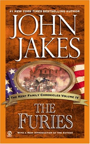 The Furies (The Kent Family Chronicles) - John Jakes