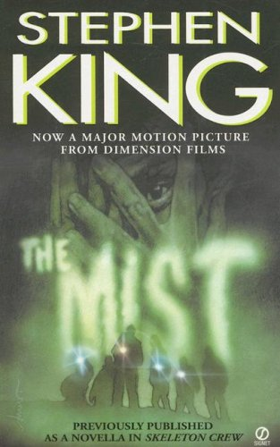 The Mist (Previously Published as a Novella in 'Skeleton Crew') - Stephen King