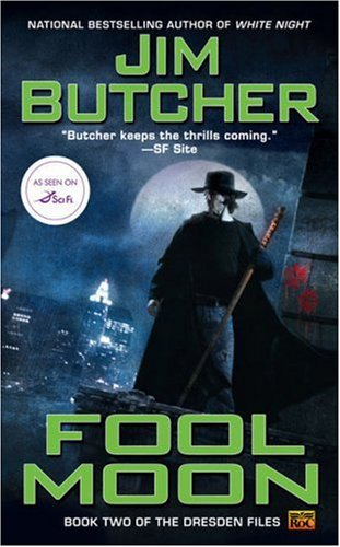 Fool Moon (The Dresden Files, Book 2) / Jim Butcher