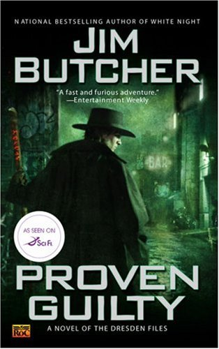 Proven Guilty (The Dresden Files, Book 8) - Jim Butcher