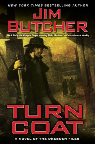 Turn Coat (The Dresden Files, Book 11) / Jim Butcher