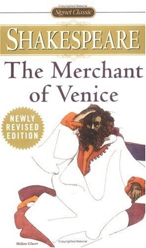 The Merchant of Venice (Signet Classics) / William Shakespeare