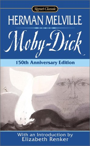 Moby Dick: Or, The Whale (Signet Classics) - Herman Melville