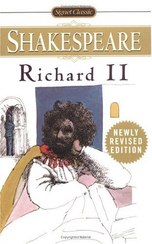 Richard II (Signet Classics) - William Shakespeare