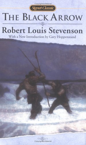 The Black Arrow (Signet Classics) - Robert Louis Stevenson