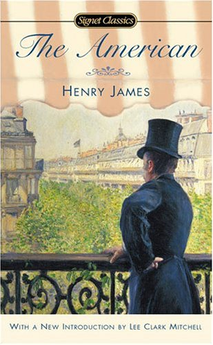 The American (Signet Classics) - Henry James