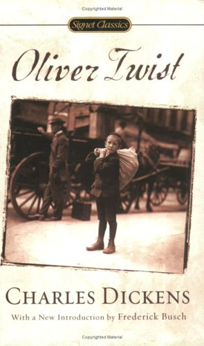 Oliver Twist (Signet Classics) - Charles Dickens