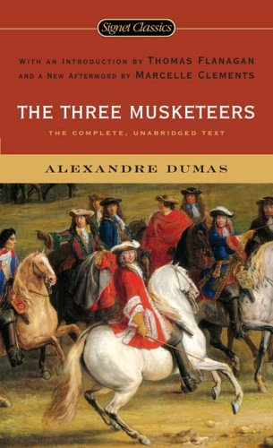 The Three Musketeers (Signet Classics) - Alexandre Dumas père