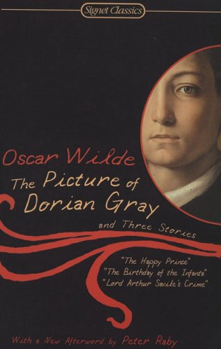 The Picture of Dorian Gray and Three Stories (Signet Classics) - Oscar Wilde