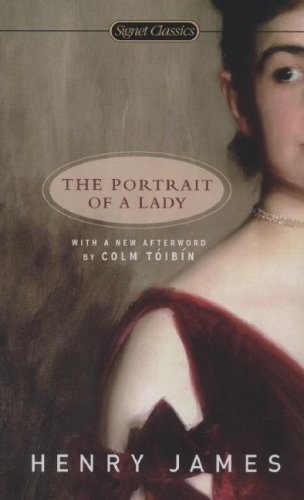 The Portrait of A Lady (Signet Classics) - Henry James