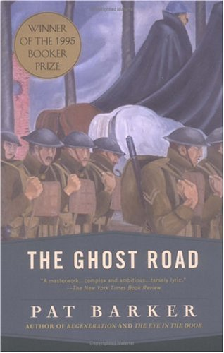 The Ghost Road (William Abrahams) - Pat Barker