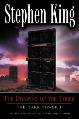 The Drawing of the Three (The Dark Tower, Book 2) - Stephen King