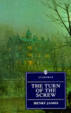 The Turn of the Screw (Everyman's Library (Paper)) - Henry James