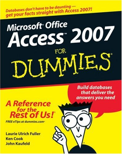 Access 2007 For Dummies - Contributing author Ken Cook
