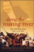 Along the Roaring River: My Wild Ride from Mao to the Met - Hao Jiang Tian