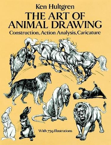 The Art Of Animal Drawing Construction Action Analysis Caricature Dover Books On