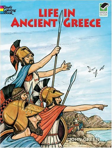 Life in Ancient Greece Coloring Book (Dover Coloring Book) - John Green
