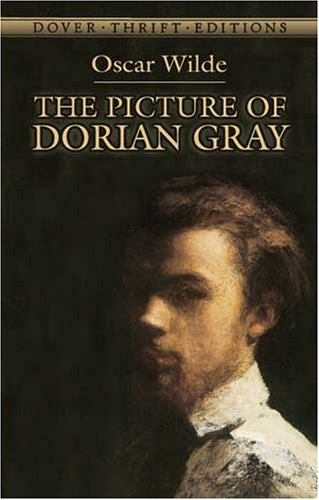 The Picture of Dorian Gray (Dover Thrift Editions) - Oscar Wilde