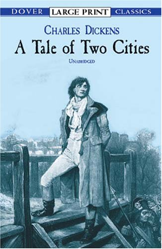 A Tale of Two Cities (Dover Large Print Classics) - Charles Dickens