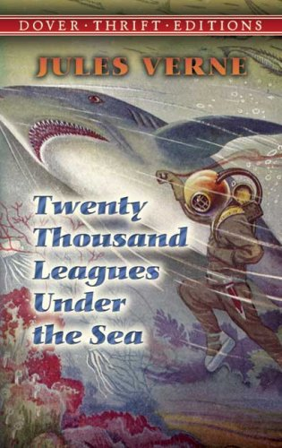 Twenty Thousand Leagues Under the Sea (Thrift Edition) - Jules Verne