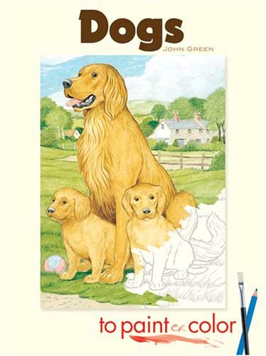 Dogs to Paint or Color (Dover Pictoral Archive) - John Green