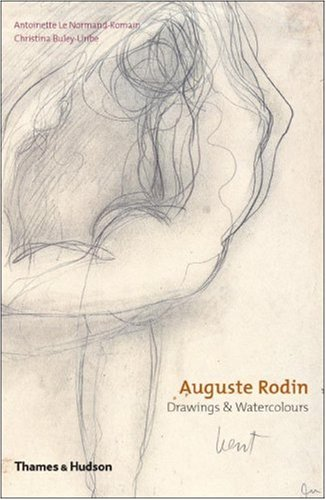 Auguste Rodin: Drawings & Watercolors - Antoinette Le Normand-Romain