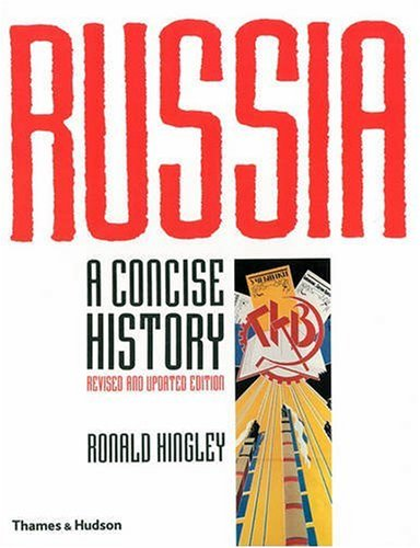 Russia : A Concise History - Ronald Hingley