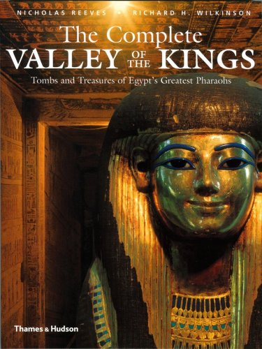 The Complete Valley of the Kings - Nicholas Reeves