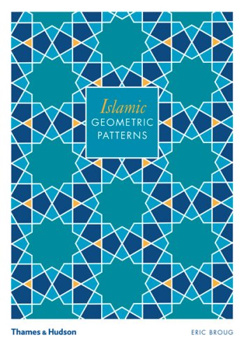 Islamic Geometric Patterns (with CD-ROM) (Book & CD Rom) - Eric Broug