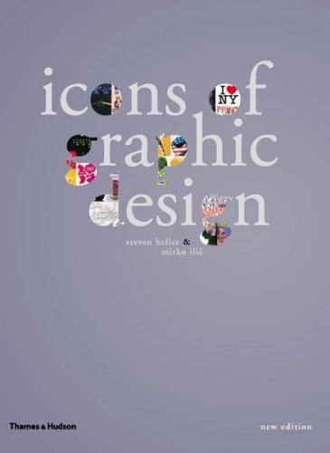 Icons of Graphic Design, Second Edition - Steven Heller