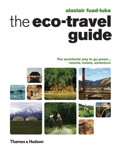 The Eco-Travel Guide - Alastair Fuad-Luke