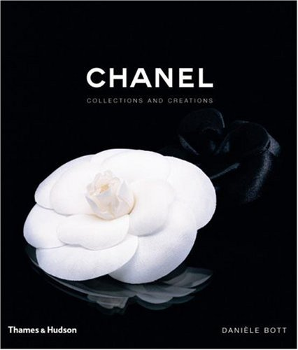 Chanel: Collections and Creations - Daniele Bott