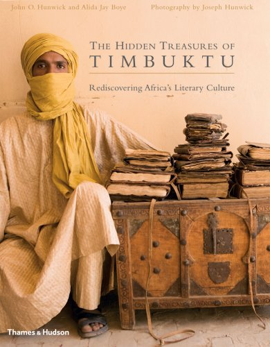 The Hidden Treasures of Timbuktu: Rediscovering Africa's Literary Culture - Alida Jay Boye