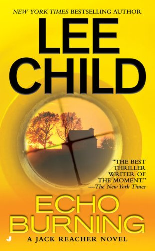 Echo Burning (Jack Reacher) - Lee Child