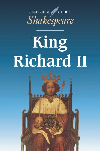 King Richard II (Cambridge School Shakespeare) - William Shakespeare